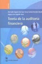 teoria de la auditoria financiera-ana isabel segovia san juan-teresa carmen herrador alcaide-9788496062979