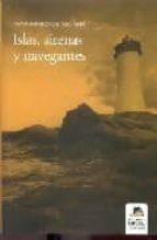 islas, sirenas y navegantes-pablo ignacio de dalmases-9788496357679