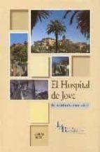 el hospital de jove. los doscientos años de una institucion-eduardo garcia-9788497041379
