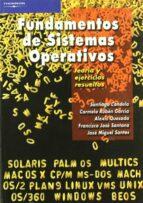 fundamentos de sistemas operativos-santiago candela-9788497325479