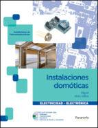 instalaciones domoticas: instalaciones de telecomunicaciones (cic los formativo de grado medio)-miguel moro vallina-9788497328579