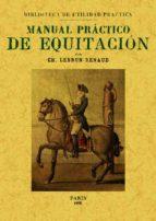 manual practico de equitacion (ed. facsimil)-ch. lebrun-renaud-9788497613279