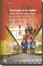 psicologia de la ciudad: debate sobre el espacio urbano-9788497887779