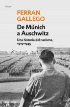 de munich a auschwitz ferran gallego 9788497939379
