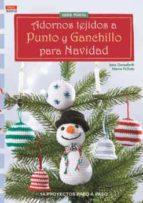 adornos tejidos a punto y ganchillo para la navidad-jana ganseforth-9788498744279