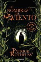 el nombre del viento (saga cronica del asesino de reyes 1)-patrick rothfuss-9788499082479