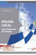 POLICIA LOCAL DEL AYUNTAMIENTO DE OVIEDO. TEMARIO VOL. III