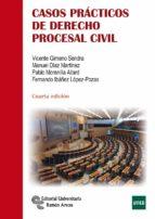 casos prácticos de derecho procesal civil (4ª ed.) vicente gimeno sendra 9788499611679