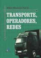 transporte, operaciones, redes  (incluye cd) mikel mauleon torres 9788499696379