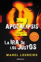 apocalipsis z: la ira de los justos-manel loureiro-9788499895079
