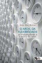 o ardil da flexibilidade (ebook)-sadi dal rosso-9788575595879