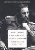 autobiografia a due voci-fidel castro-ignacio ramonet-9788804576679