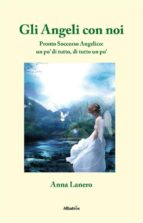 gli angeli con noi (ebook) 9788856778779