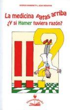 la medicina patas arriba ¿y si hamer tuviera razon?-giorgio mambretti-jean seraphin-9788897951179