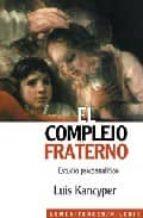 el complejo fraterno: estudio psicoanalitico luis kancyper 9789870004479