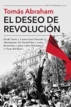 el deseo de revolución (ebook)-tomas abraham-9789876704779