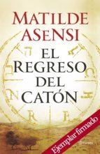 el regreso del caton (ejemplar firmado por la autora) matilde asensi 2910019114989