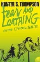 fear and loathing on the campaign trail  72-hunter s. thompson-9780007204489