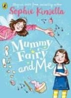 mummy fairy and me sophie kinsella 9780141377889