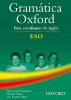 gramatica oxford para estudiantes de ingles (eso)-9780194309189