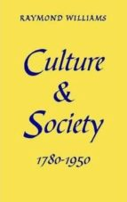 culture and society: 1780 1950 raymond williams 9780851248189