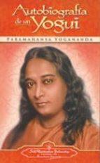 autobiografia de un yogui paramahansa yogananda 9780876120989