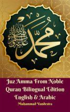 juz amma from the noble quran bilingual edition english & arabic (ebook) 9781370241989