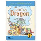 macmillan children s readers: 2 dom s dragon (int)-9781405057189