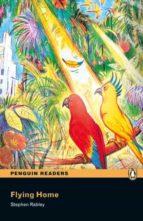 penguin readers easystarts: flying home (libro + cd)-stephen rabley-9781405880589