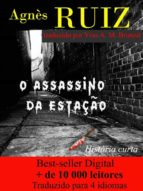 o assassino da estação (ebook) agnès ruiz 9781547502189