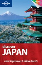 DISCOVER JAPAN 1ST EDITION 2010 (LONELY PLANET. COUNTRY REGIONAL GUIDES)