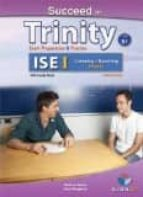 succeed in trinity ise i (b1) listening & speaking self study edition (student s book, self study guide including answers & mp3 9781781642689