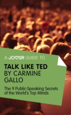 a joosr guide to... talk like ted (ebook)-carmine gallo-9781785671289