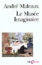 le musee imaginaire andre malraux 9782070329489