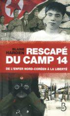 Rescape du camp 14 de l'enfer MOBI TORRENT por B.harden 978-2714449689