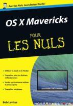 os x mavericks poche pour les nuls (ebook)-bob levitus-9782754059589