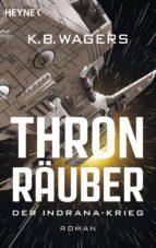 thronräuber (ebook)-k.b. wagers-9783641211189