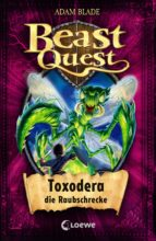 beast quest 30 - toxodera, die raubschrecke (ebook)-adam blade-9783732009589