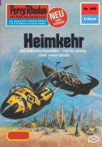 PERRY RHODAN 999: HEIMKEHR (HEFTROMAN)