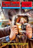 perry rhodan 2359: das stumme gesicht (ebook)-michael marcus thurner-9783845323589