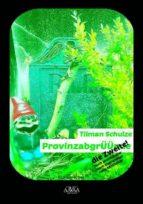 provinzabgrüünde   die zweite (ebook) 9783845924489