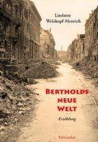 bertholds neue welt (ebook) 9783957840189