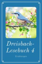 dreisbach lesebuch 4 (ebook) 9783958931589