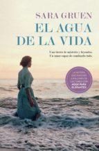 el agua de la vida (edición mexicana) (ebook)-sara gruen-9786070733789