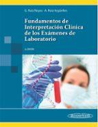 fundamentos de interpretacion clinica de los examenes de laborato rio (3ª ed.) guillermo ruiz reyes alejandro ruiz arguelles 9786079356989