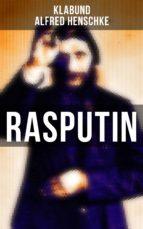 rasputin (vollständige ausgabe) (ebook)-alfred henschke-9788027217489