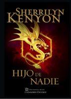 hijo de nadie (cazadores oscuros 24) sherrilyn kenyon 9788401015489