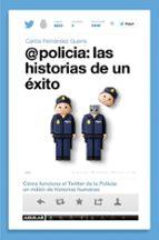 @policia: las historias de un exito-carlos fernandez guerra-9788403014589