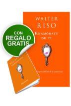 enamorate de ti: pack con libreta: el valor imprescindible de la autoestima walter riso 9788408005889
