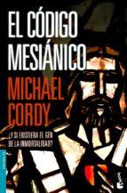 el codigo mesianico michael cordy 9788408069089